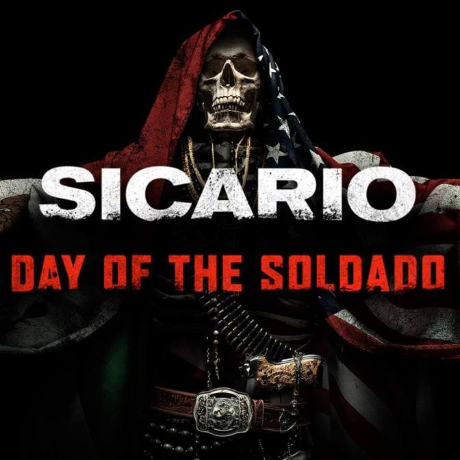 'Sicario: Day of the Soldado' Is a Waste of Time
