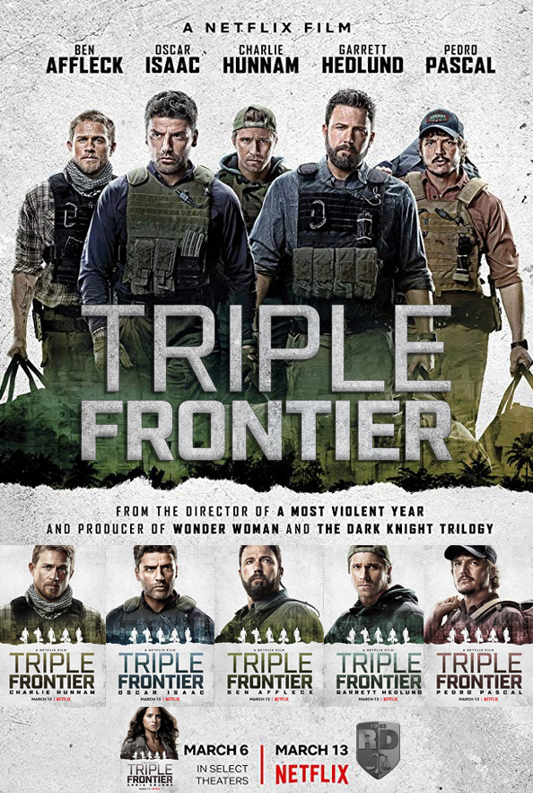 Triple Frontier Puts The Ocean S Eleven Twist On A Military Movie Annlyel Online