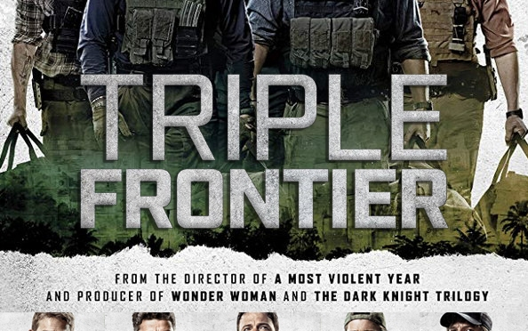 'Triple Frontier' Puts the 'Ocean's Eleven' Twist On a Military Movie