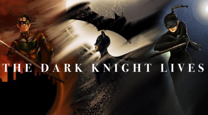 The Dark Knight Lives (THREE)