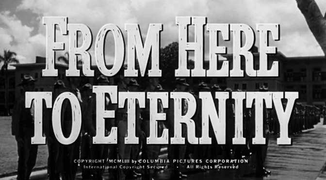 'From Here to Eternity': An Interesting War Flick