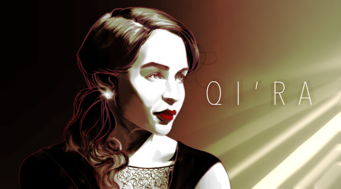 QI'RA: Chapter One