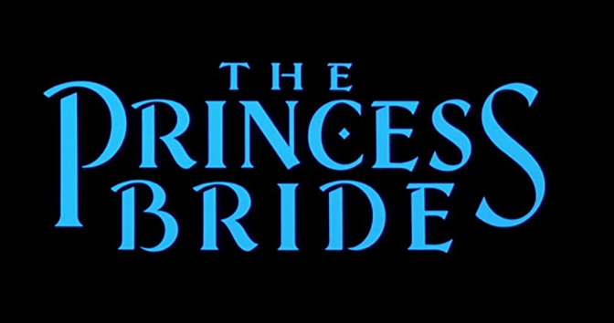 I Love 'The Princess Bride'!