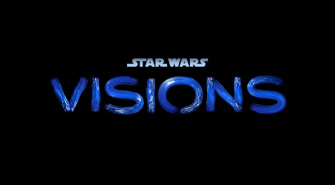 'Star Wars: Visions': A Rundown of My Thoughts