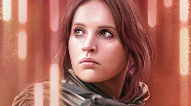 'Star Wars: Rebel Rising' Has Reaffirmed Why 'Rogue One' Is My Favorite 'Star Wars' Movie
